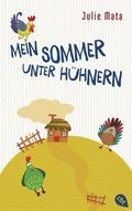 Mein Sommer unter Hühnern