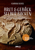 Brot & Gebäck selber backen
