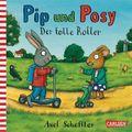 Pip und Posy - Der tolle Roller; III/1