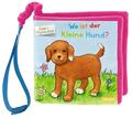 Mein erstes BUNT + Filzfederleicht®-Buggybuch: Wo ist der kleine Hund?