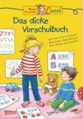 Conni Gelbe Reihe (Beschäftigungsbücher): Lernspaß - Das dicke Vorschulbuch