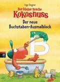 Der kleine Drache Kokosnuss - Der neue Buchstaben-Ausmalblock