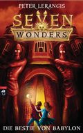 Seven Wonders - Die Bestie von Babylon
