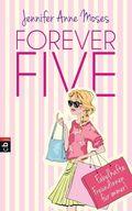 Forever Five - Fabelhafte Freundinnen für immer
