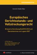 Europäisches Gerichtsstands- und Vollstreckungsrecht (EuGVO)