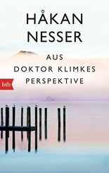 Aus Doktor Klimkes Perspektive