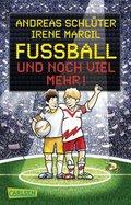 Fußball und noch viel mehr!