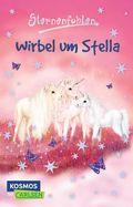 Sternenfohlen - Wirbel um Stella