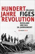 Hundert Jahre Revolution