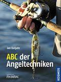 ABC der Angeltechniken