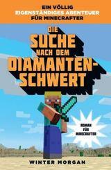 Minecraft - Die Suche nach dem Diamanten-Schwert
