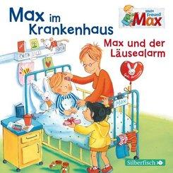 Max im Krankenhaus / Max und der Läusealarm, 1 Audio-CD