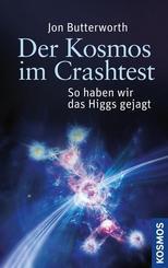 Der Kosmos im Crashtest
