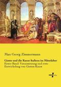 Giotto und die Kunst Italiens im Mittelalter