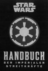 Star Wars: Handbuch der Imperialen Streitkräfte