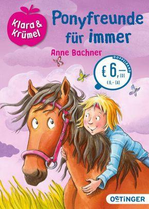 Klara & Krümel - Ponyfreunde für immer
