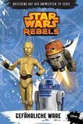 Star Wars Rebels - Gefährliche Ware