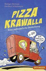 Pizza Krawalla - Eine unheimliche Bestellung