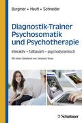 Diagnostik-Trainer Psychosomatik und Psychotherapie, Lehrbuch + E-Learning