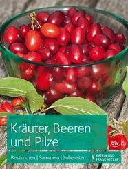 Kräuter, Beeren und Pilze
