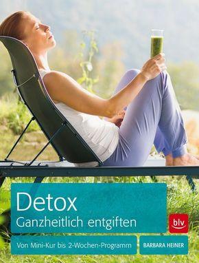 Detox Ganzheitlich entgiften