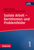 Soziale Arbeit - Kernthemen und Problemfelder