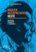 Mahler-Interpretation heute