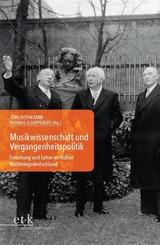 Musikwissenschaft und Vergangenheitspolitik,m. CD-ROM