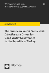 The European Water Framework Directive as a Driver for Good Water Governance in the Republic of Turkey