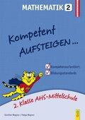 Kompetent Aufsteigen... Mathematik - Tl.2