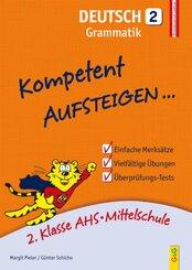 Kompetent Aufsteigen... Deutsch, Grammatik - Tl.2