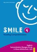 Smile: Reading Comprehensions IV; Bd.4
