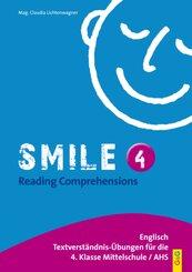Smile: Reading Comprehensions IV; 4