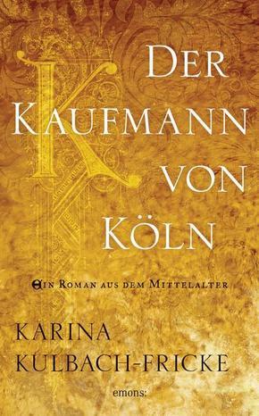 Der Kaufmann von Köln