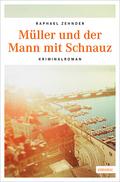 Müller und der Mann mit Schnauz