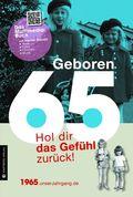 Geboren 65 - Das Multimedia-Buch