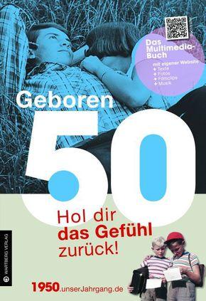 Geboren 50 - Das Multimedia-Buch