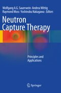 Neutron Capture Therapy