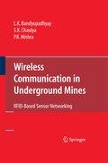Wireless Communication in Underground Mines