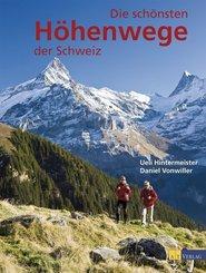 Die schönsten Höhenwege der Schweiz