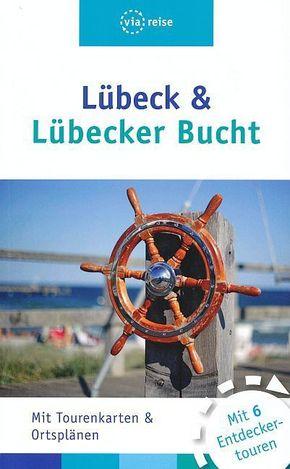 Lübeck & Lübecker Bucht
