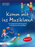 Komm mit ins Musikland, m. Musik-CD