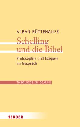 Schelling und die Bibel