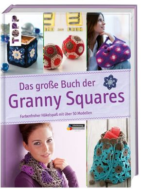 Das große Buch der Granny Squares