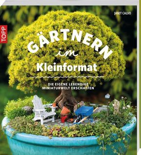 Gärtnern im Kleinformat