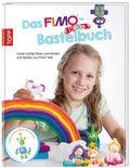Das Fimo kids Bastelbuch