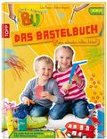 Ene Mene Bu - Das Bastelbuch