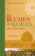 Die Blumen des Koran oder: Gottes Poesie