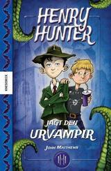Henry Hunter jagt den Urvampir