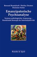 Emanzipatorische Psychoanalyse